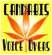 Cannabis Voice Overs
